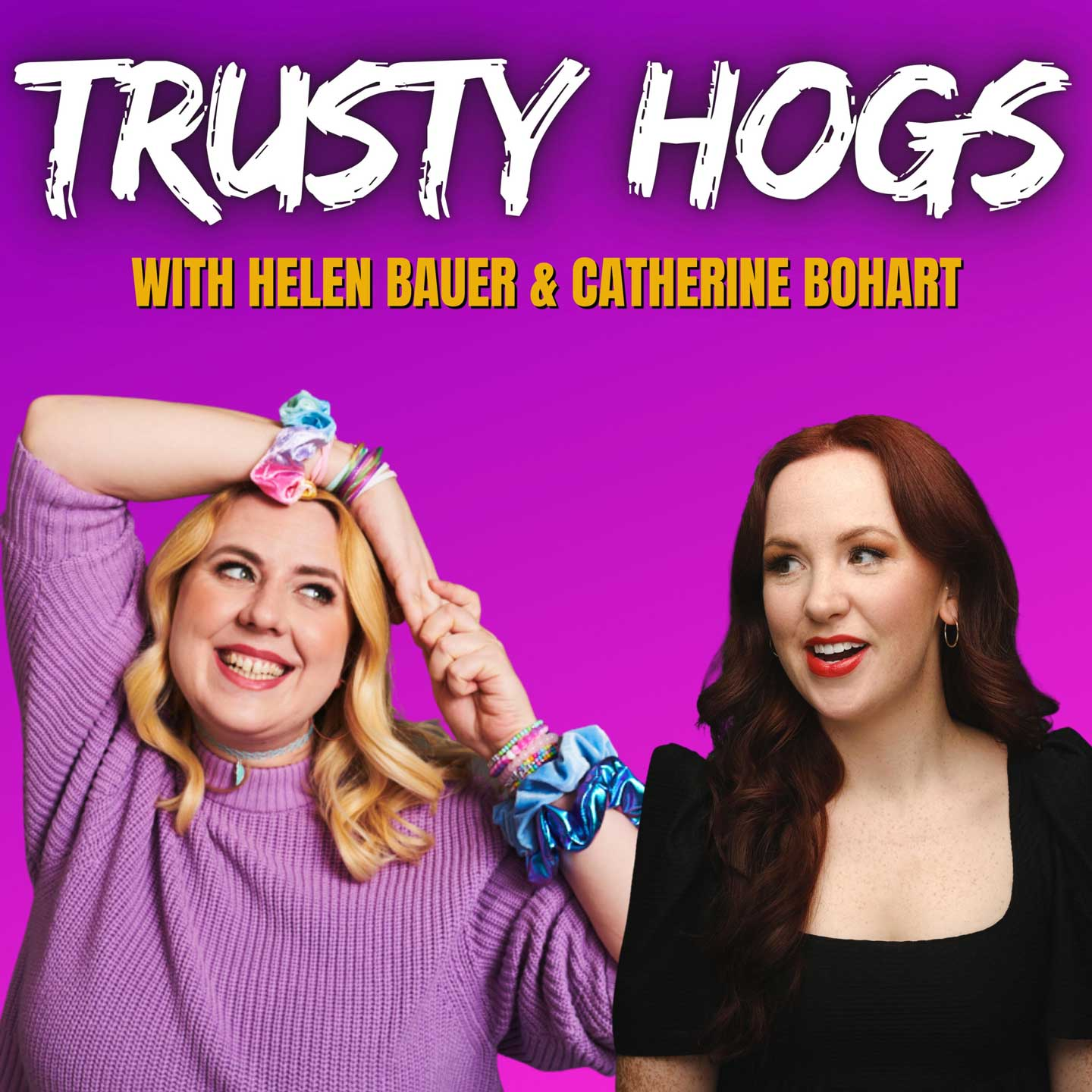 Trusty Hogs Podcast - pic of Helen Bauer and Cahterine Bohart